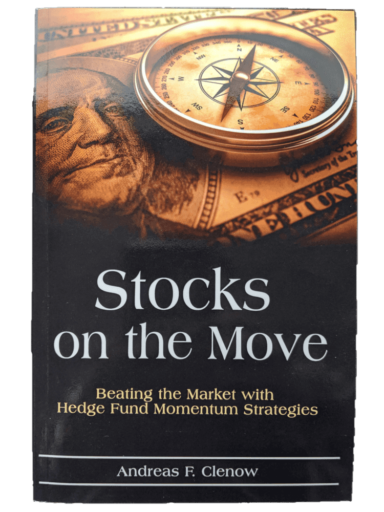 Andreas F. Clenow, Stocks on the Move: Beating the Market with Hedge Fund Momentum Strategies