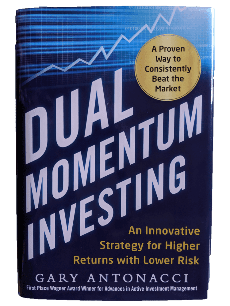 Gary Antonacci, Dual Momentum Investing: An Innovative Strategy for Higher Returns with Lower Risk